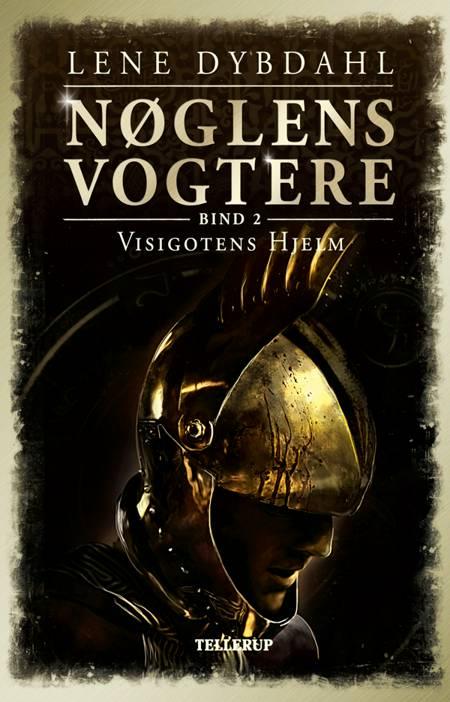 Visigotens hjelm af Lene Dybdahl