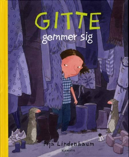 Gitte gemmer sig af Pija Lindenbaum
