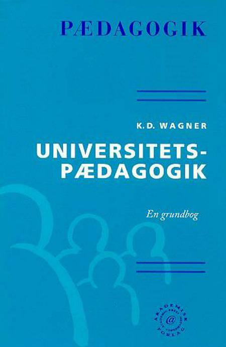Universitetspædagogik af K. D. Wagner