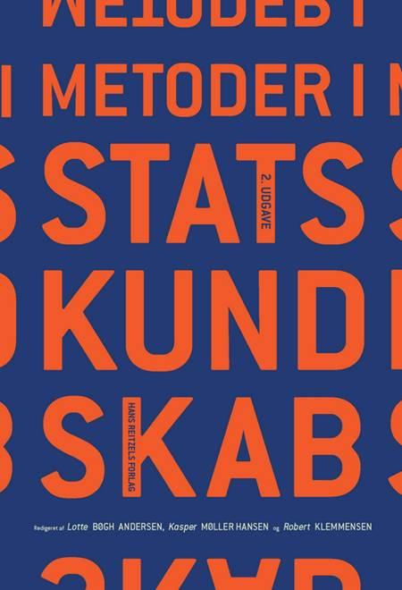 Metoder i statskundskab af Peter Dahler-Larsen, Bente Halkier og Lotte Bøgh Andersen m.fl.