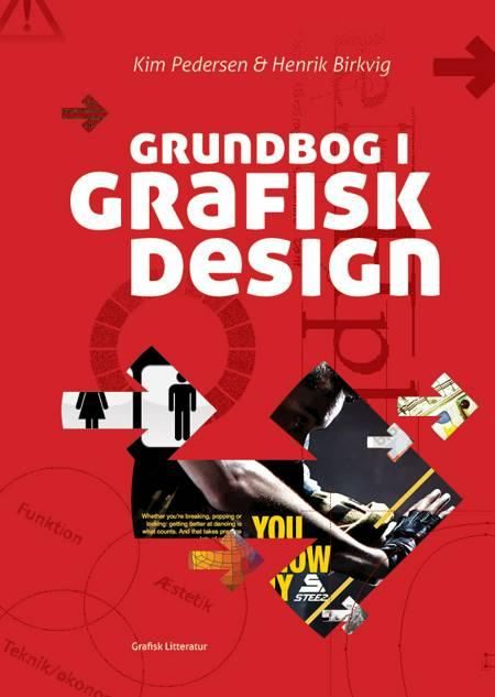 Grundbog i grafisk design af Henrik Birkvig og Kim Pedersen