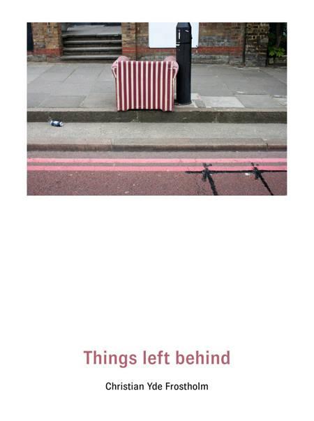 Things left behind af Christian Yde Frostholm
