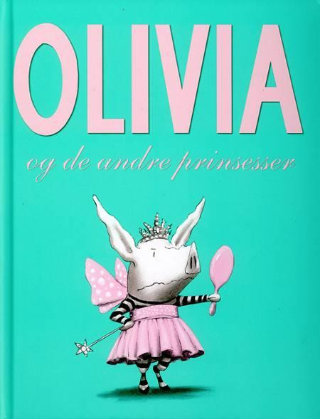 Olivia og de andre prinsesser af Ian Falconer