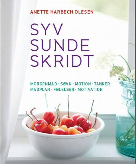 Sund og i balance med syv sunde skridt af Anette Harbech Olesen