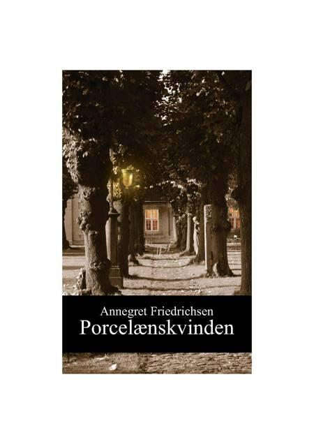 Porcelænskvinden af Annegret Friedrichsen