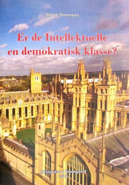 Er de Intellektuelle en demokratisk klasse? af Steen Steensen Blicher