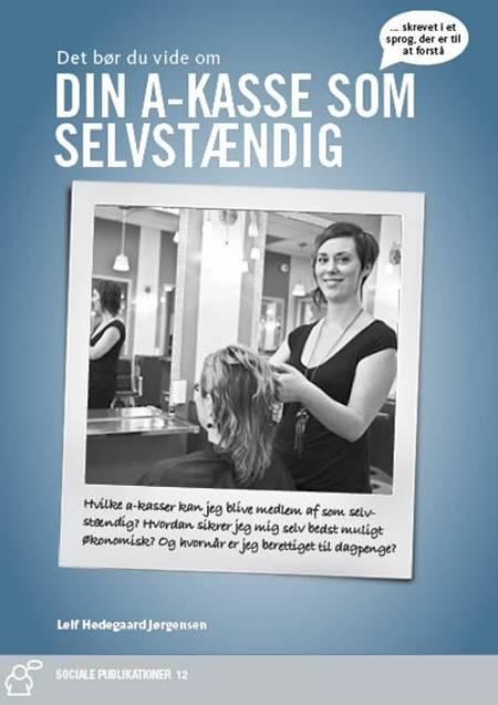 A-kasser for selvstændige erhvervsdrivende af Leif Hedegaard Jørgensen