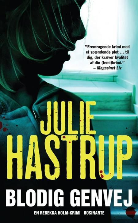 Blodig genvej af Julie Hastrup
