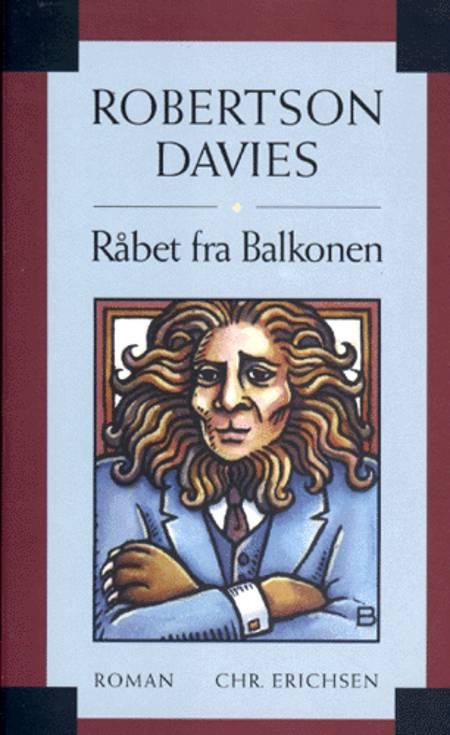 Råbet fra balkonen af Robertson Davies