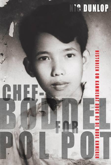 Chefbøddel for Pol Pot af Nic Dunlop