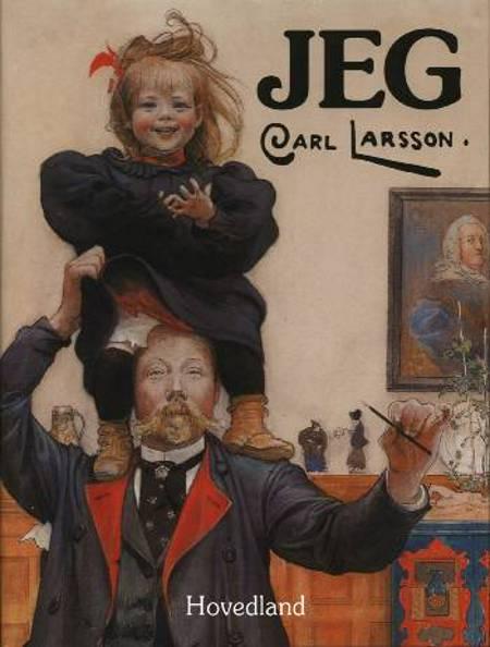 Jeg Carl Larsson af Carl Larsson