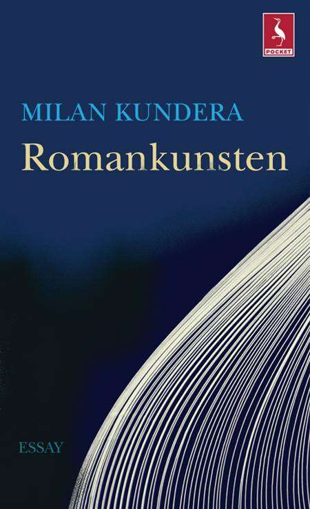 Romankunsten af Milan Kundera