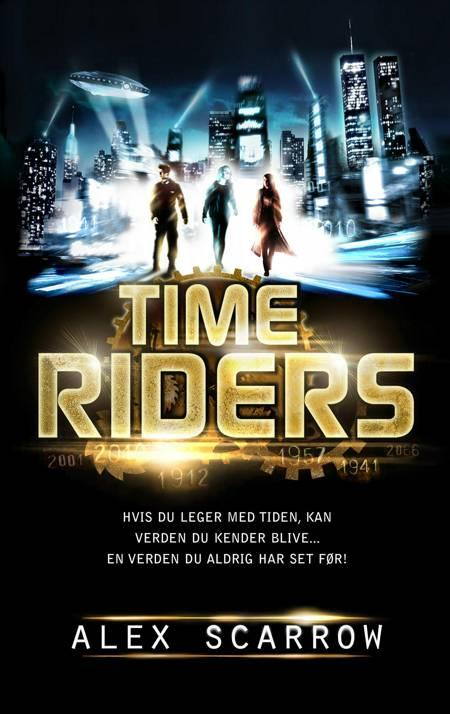 Time Riders 1 af Alex Scarrow