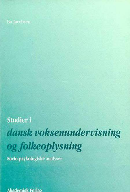 Studier i dansk voksenundervisning og folkeoplysning af Bo Jacobsen
