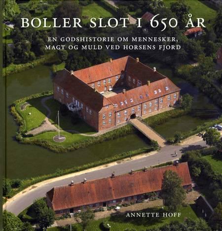 Boller Slot i 650 år af Annette Hoff