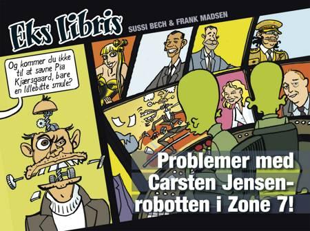 Problemer med Carsten Jensen-robotten i zone 7! af Frank Madsen og Sussi Bech