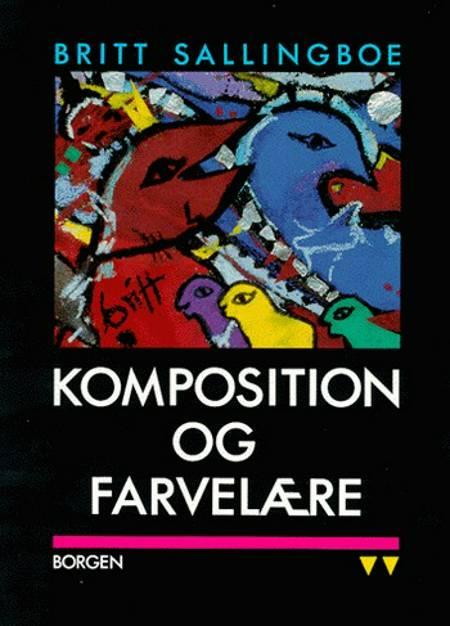 Komposition og farvelære af Britt Sallingboe