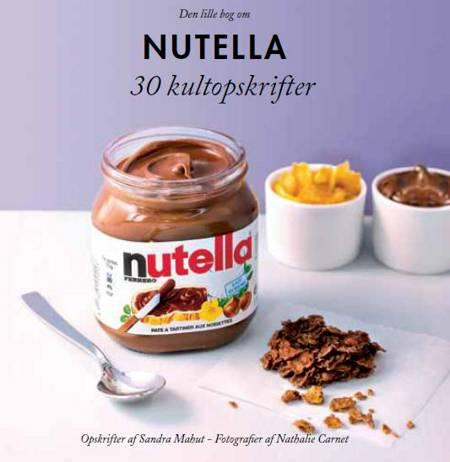 Den lille bog om Nutella af Sandra Mahut