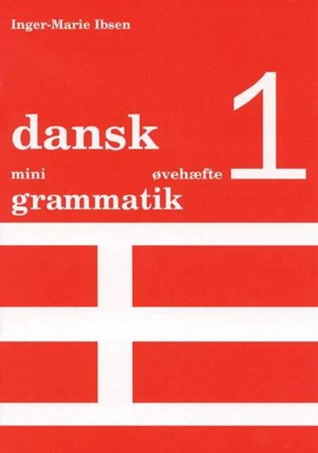 Dansk mini grammatik af Inger-Marie Ibsen
