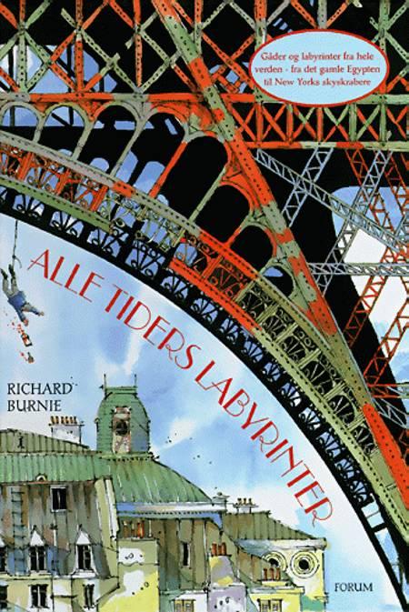 Alle tiders labyrinter af Richard Burnie