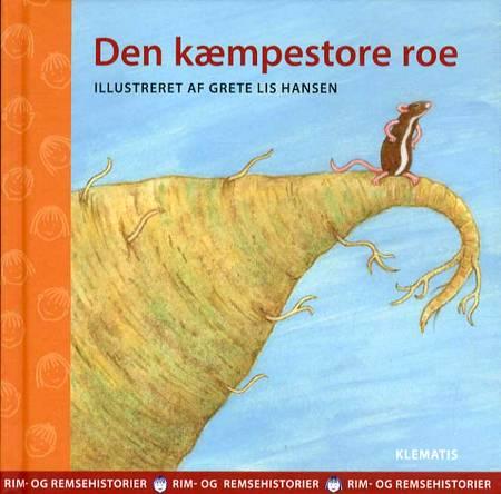 Den kæmpestore roe af Mette Jørgensen