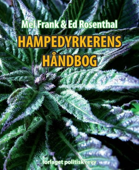 Hampedyrkerens håndbog af Mel Frank og Ed Rosenthal