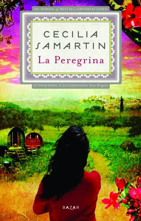 La Peregrina af Cecilia Samartin