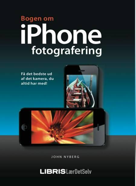 Bogen om iPhone fotografering af John Nyberg