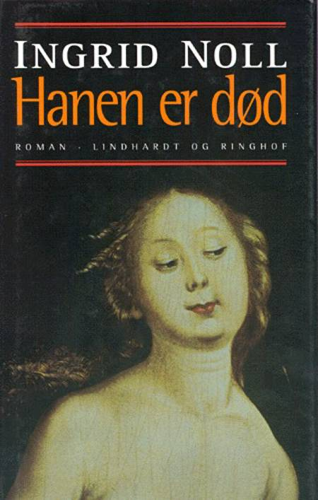 Hanen er død af Ingrid Noll