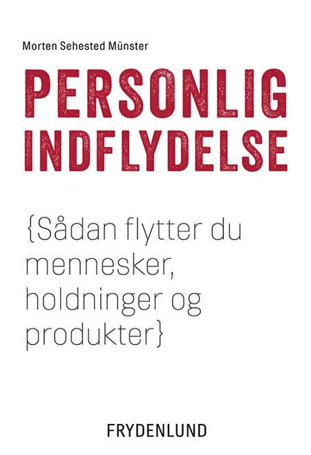 Personlig indflydelse af Morten Sehested Münster