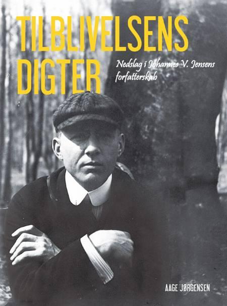 Tilblivelsens digter af Aage Jørgensen
