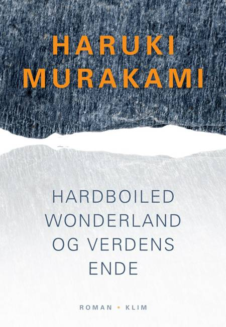 Hardboiled wonderland og verdens ende af Haruki Murakami