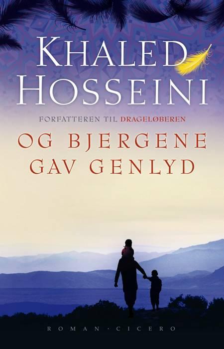 Og bjergene gav genlyd af Khaled Hosseini