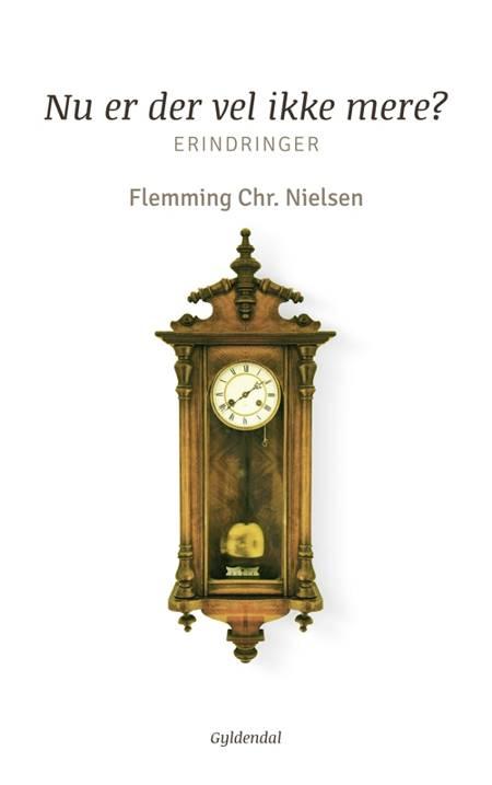 Nu er der vel ikke mere? af Flemming Chr. Nielsen