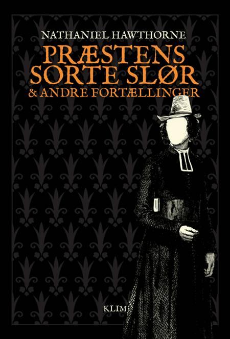 Præstens sorte slør og andre fortællinger af Nathaniel Hawthorne