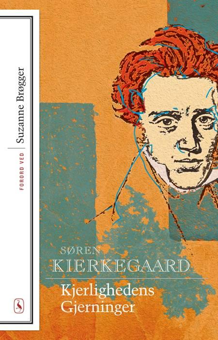 Kjerlighedens Gjerninger af Søren Kierkegaard