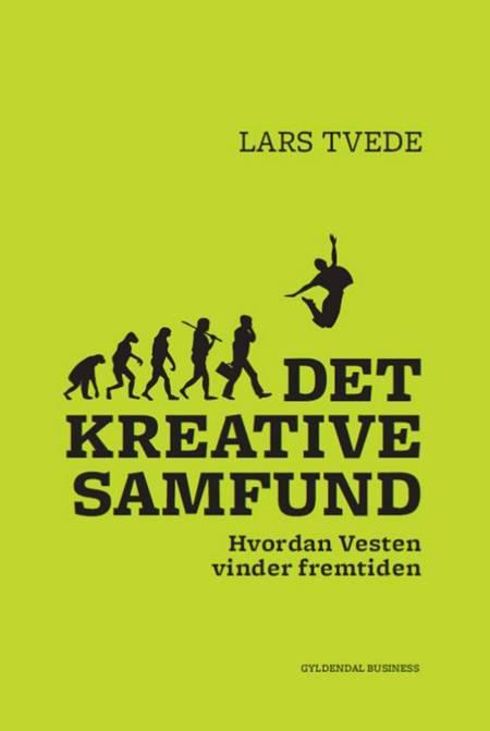 Det kreative samfund af Lars Tvede