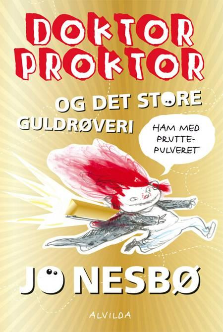 Doktor Proktor og det store guldrøveri af Jo Nesbø