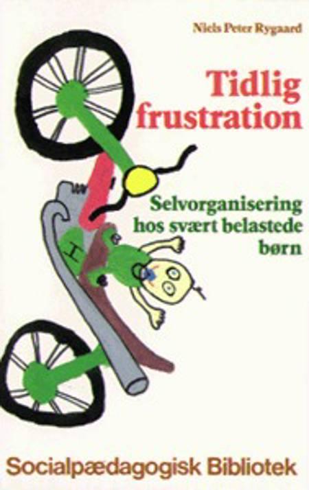 Tidlig frustration af Niels Peter Rygaard