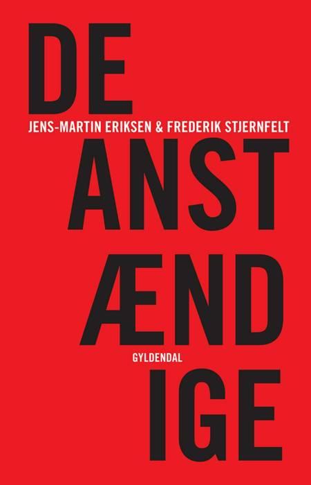 De anstændige af Frederik Stjernfelt og Jens-Martin Eriksen