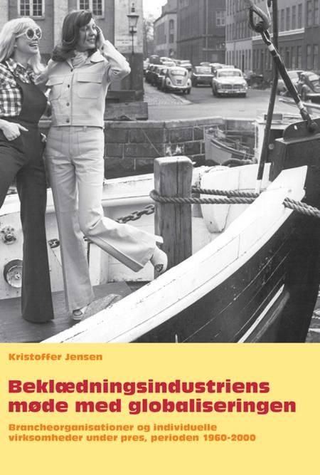 Beklædningsindustriens møde med globaliseringen af Kristoffer Jensen