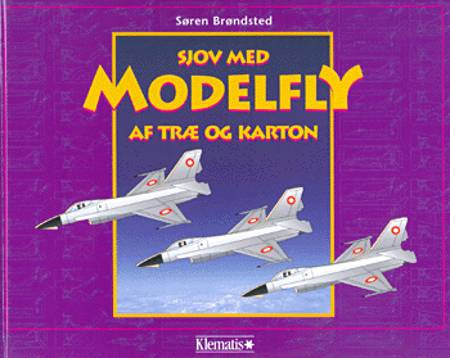 Sjov med modelfly af træ og karton af Søren Brøndsted
