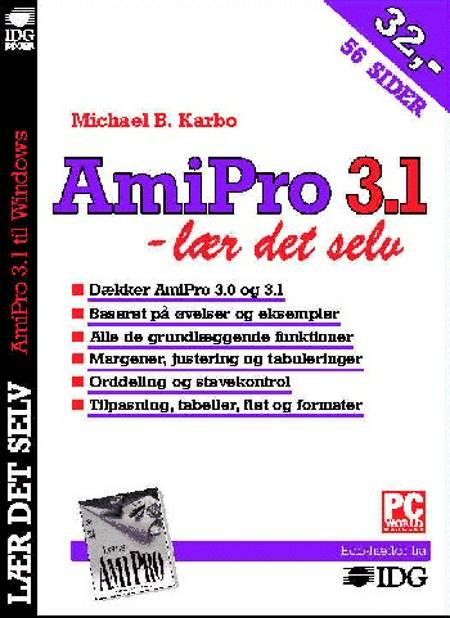 AmiPro 3.1 - lær det selv af Michael B. Karbo