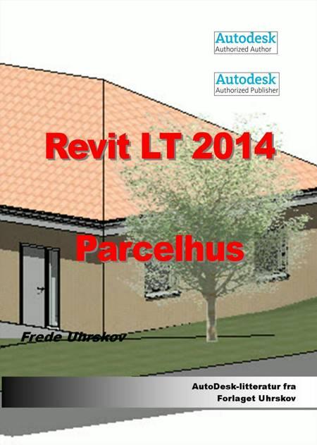 Revit LT 2014 - parcelhus af Frede Uhrskov