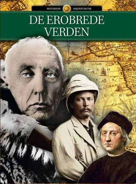 De erobrede verden af Jakob Eberhardt, Jørn Madsen og Nadia Claudi m.fl.