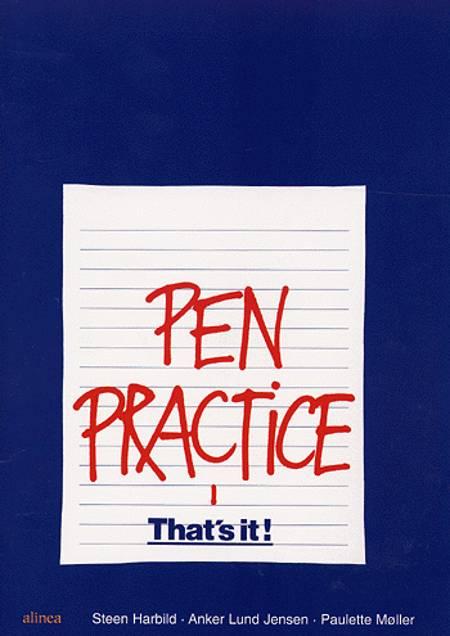 Pen practice 1 af Anker Lund Jensen, Steen Harbild og Paulette Møller
