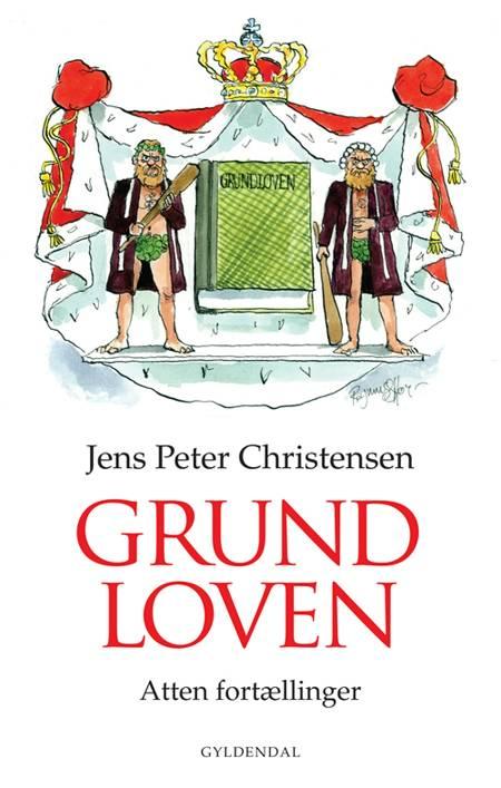Grundloven af Jørgen Albæk Jensen, Jens Peter Christensen og Michael Hansen Jensen