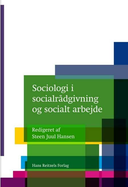 Sociologi i socialrådgivning og socialt arbejde af Peter Bundesen, Janne Seemann og Rasmus Antoft m.fl.