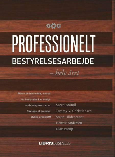 Professionelt bestyrelsesarbejde - hele året af S Brandi, S Hildebrandt og T V Christiansen m.fl.