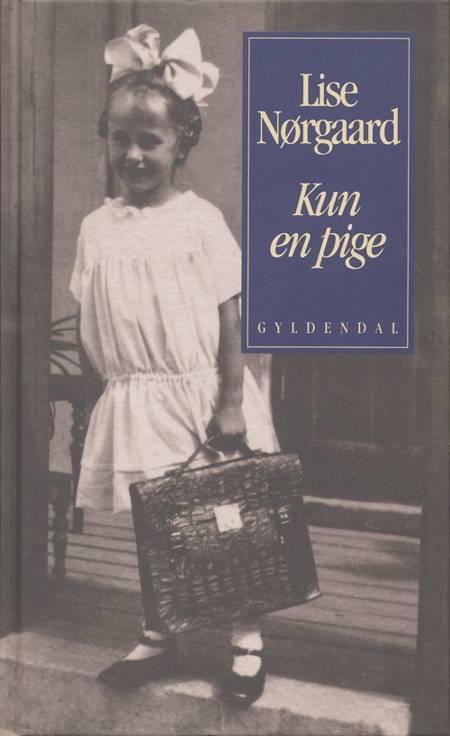 Kun en pige af Lise Nørgaard